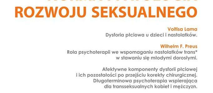 """""""Seksuolog w procesie kształcenia ustawicznego część III pt. Norma i patologia rozwoju seksualnego""""."""
